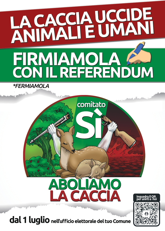 Raccolta firme: Referendum SI\' Aboliamo la caccia - PROROGATA SCADENZA -