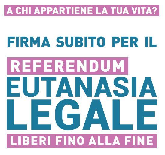Raccolta firme: Referendum Eutanasia Legale